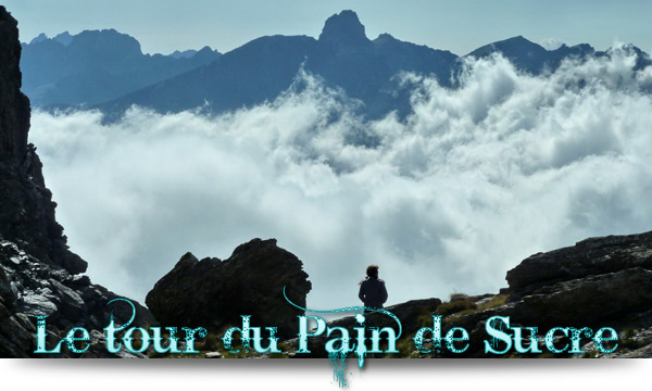 Séjour Queyras : Tour du Pain de Sucre