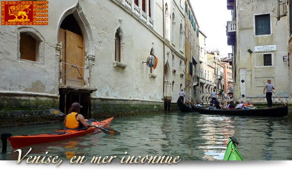 Venise, en mer inconnue